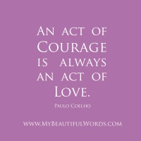Courage and Love