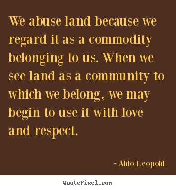 We abuse land